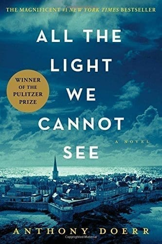 """The Book """"All the Light We Cannot See"""" by Anthony Doerr"""