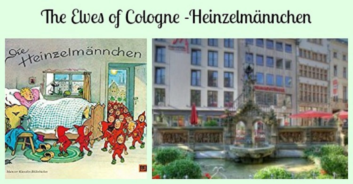 The Elves of Cologne -The story of the Helpful little Heinzelmännchen of Köln