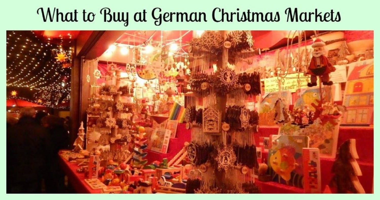 What to Buy at German Christmas Markets- Make Your List!