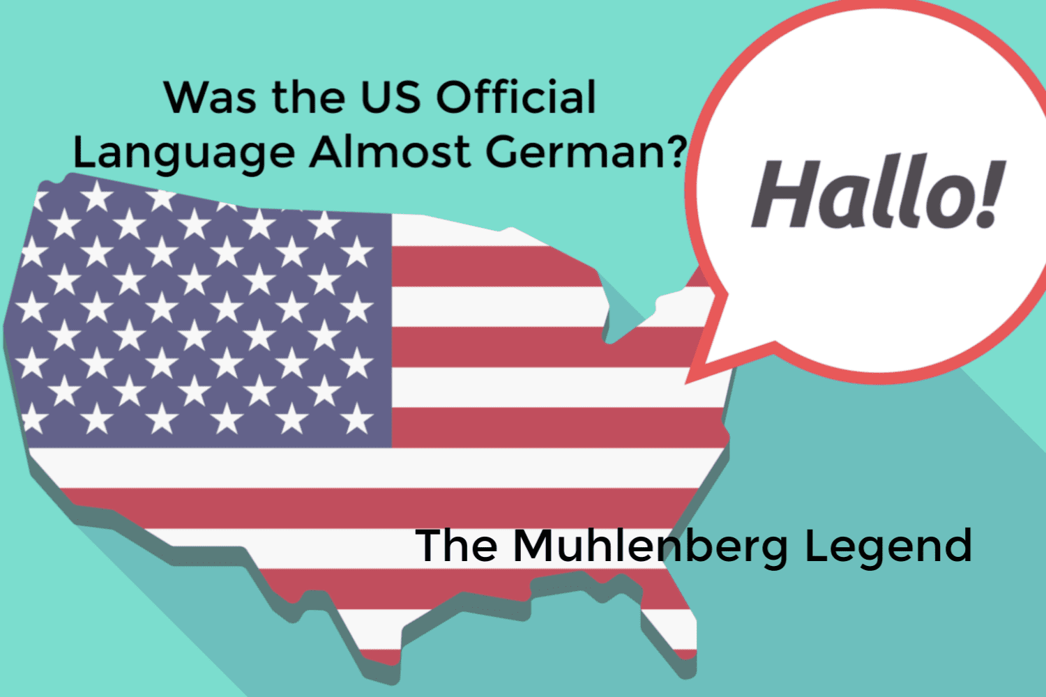 Was the US Official Language Almost German? The Muhlenberg Legend