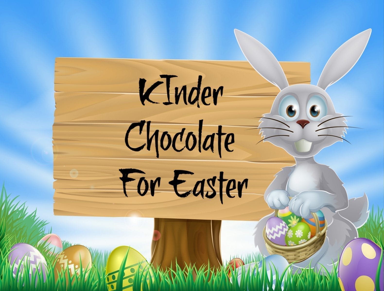 Kinder for Easter- Fill the Easter Basket with Kinder Chocolate